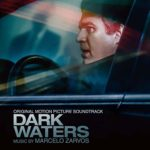 Lakeshore Records edita la banda sonora Dark Waters