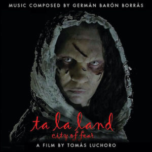 Carátula BSO Ta la land, City of Fear - Germán Barón Borrás