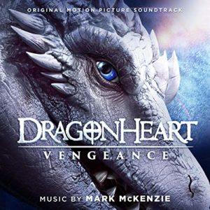Carátula BSO Dragonheart: Vengeance - Mark McKenzie