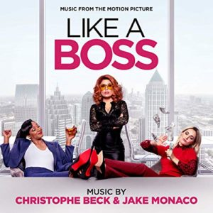 Carátula BSO Like a Boss - Christophe Beck y Jake Monaco