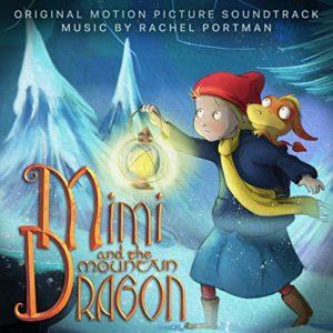 Carátula BSO Mimi and the Mountain Dragon - Rachel Portman