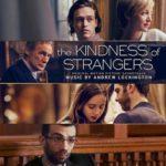 Carátula BSO The Kindness of Strangers - Andrew Lockington