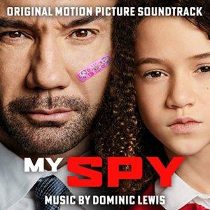 Carátula BSO My Spy - Dominic Lewis