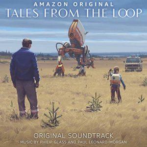 Carátula BSO Tales from the Loop - Philip GlassyPaul Leonard-Morgan