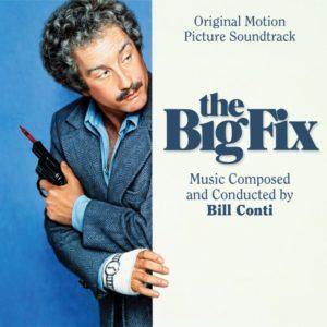 Carátula BSO The Big Fix - Bill Conti