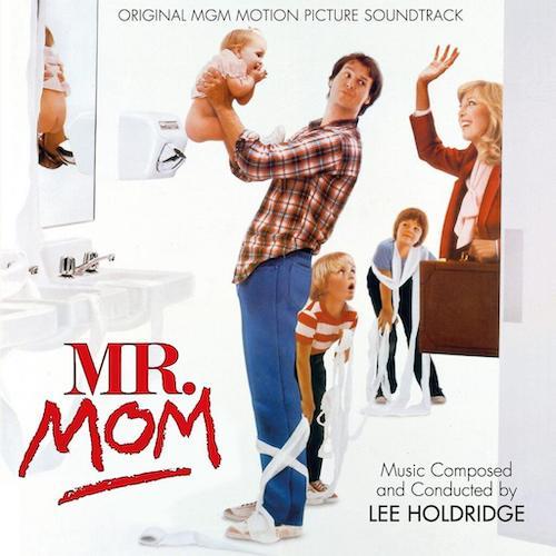 Mr. Mom de Lee Holdridge en Quartet Records