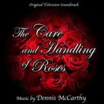 Carátula BSO The Care and Handling of Roses - Dennis McCarthy