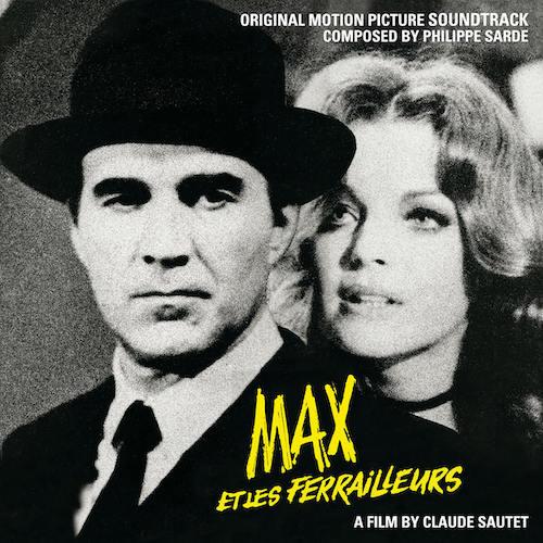Quartet Records edita Max et les ferrailleurs & Vincent, François, Paul et les autres (Philippe Sarde)