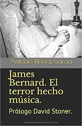 Nuevo libro: James Bernard. El Terror Hecho Música de Antonio Piñera
