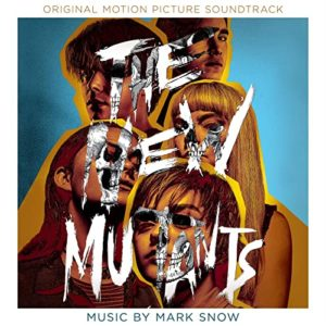Carátula BSO The New Mutants - Mark Snow