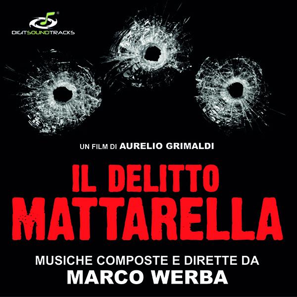 Digitmovies edita IL Delitto Mattarella de Marco Werba