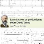 Ediciones Paganel reedita La música en las producciones sobre Jules Verne