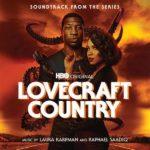 Carátula BSO Lovecraft Country - Laura Karpman y Raphael Saadiq