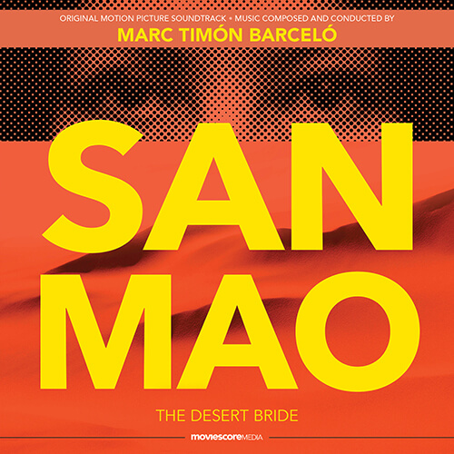 MovieScore Media edita la banda sonora San Mao: The Desert Bride