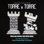 Carátula BSO Torre X Torre - Gus Reyes y Andrés Sánchez Maher