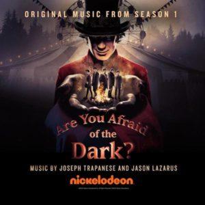 Carátula BSO Are You Afraid of the Dark? - Joseph Trapanese yJason Lazarus