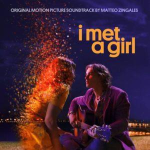 Carátula BSO I Met a Girl - Matteo Zingales