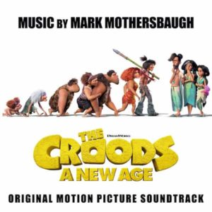 Carátula BSO The Croods: A New Age - Mark Mothersbaugh