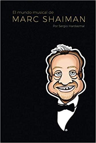 Libro: El Mundo Musical de Marc Shaiman, por Sergio Hardasmal