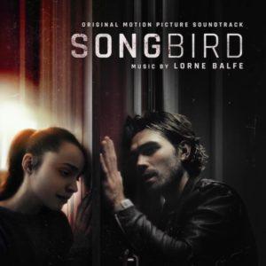 Carátula BSO Songbird - Lorne Balfe