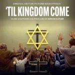 Perseverance Records editará la banda sonora 'Til Kingdom Come