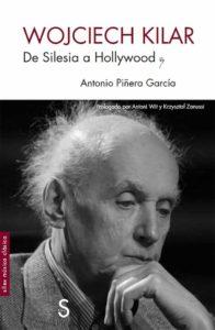 Wojciech Kilar: De Silesia a Hollywood