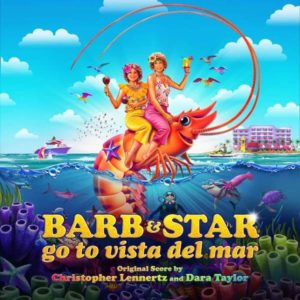 Carátula BSO Barb and Star Go to Vista Del Mar - Christopher Lennertz y Dara Taylor