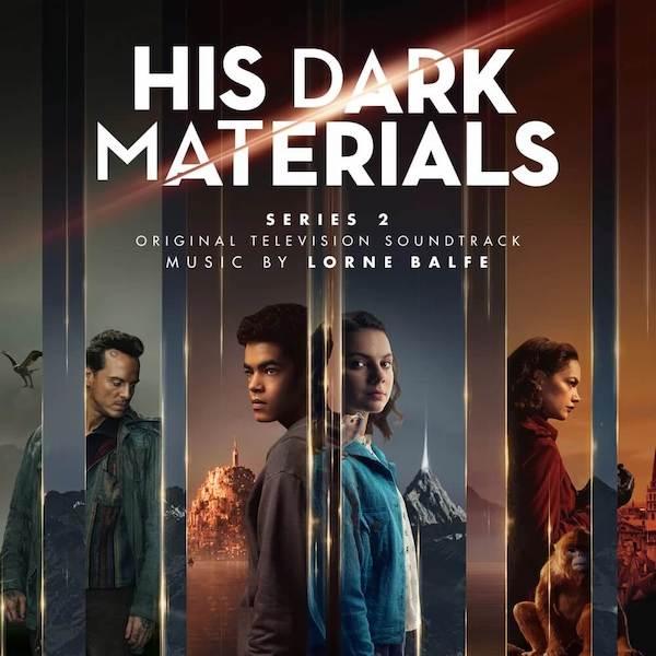 Silva Screen edita His Dark Materials: Series 2, de Lorne Balfe