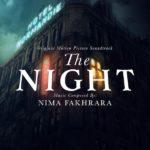 Carátula BSO The Night - Nima Fakhrara