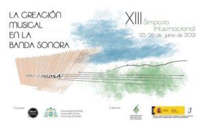 """Cartel XIII Simposio internacional """"La creación musical en la banda sonora"""""""