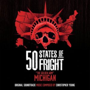 Carátula BSO 50 States Of Fright: The Golden Arm (Michigan) - Christopher Young