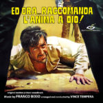 Digitmovies edita Ed Ora… Raccomanda L'Anima a Dio! de Franco Bixio