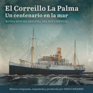 Carátula BSO El Correíllo 'La Palma', un centenario en la mar - Diego Navarro