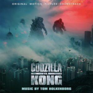 Carátula BSO Godzilla vs. Kong - Tom Holkenborg