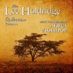 Dragon's Domain Records edita The Lee Holdridge Collection Volume 2: Africa / E'Lollipop