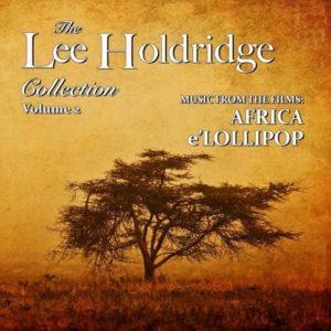 Carátula BSO The Lee Holdridge Collection Volume 2: Africa / E'Lollipop
