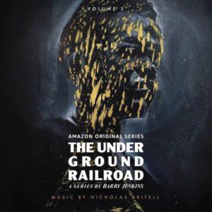 Carátula BSO The Underground Railroad: Volume 3 - Nicholas Britell