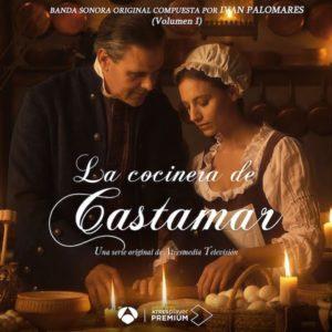 Carátula BSO La cocinera de Castamar: Vol. 1 - Ivan Palomares