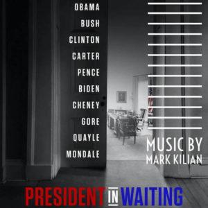 Carátula BSO President in Waiting - Mark Kilian