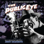 Intrada publica The Public Eye (rejected score) de Jerry Goldsmith