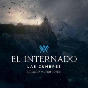 Carátula BSO El internado: Las Cumbres - Victor Reyes