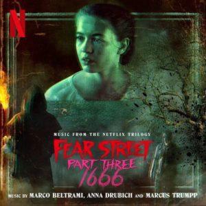 Carátula BSO Fear Street Part 3: 1666 - Marco Beltrami, Anna Drubich& Marcus Trumpp