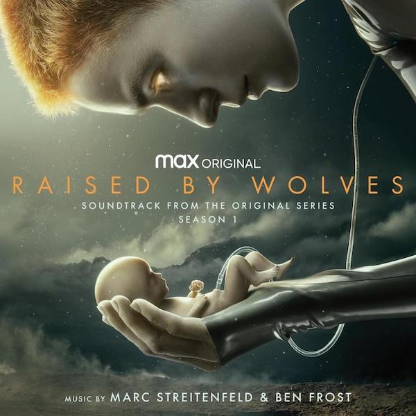 WaterTower Music edita la banda sonora Raised by Wolves: Season 1
