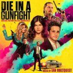 Filmtrax edita la banda sonora Die in a Gunfight