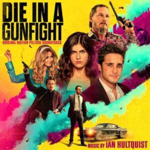 Carátula BSO Die in a Gunfight - Ian Hultquist