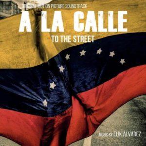 Carátula BSO A la calle - Elik Álvarez