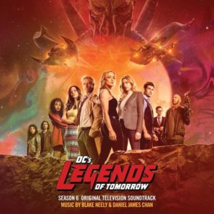Carátula BSO DC's Legends of Tomorrow: Season 6 - Blake Neely yDaniel James Chan