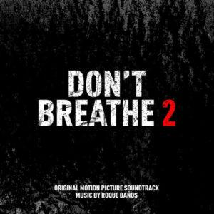 Carátula BSO Don't Breathe 2 - Roque Baños