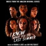 Carátula BSO I Know What You Did Last Summer - Drum & Lace e Ian Hultquist