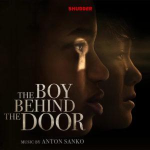 Carátula BSO The Boy Behind the Door - Anton Sanko